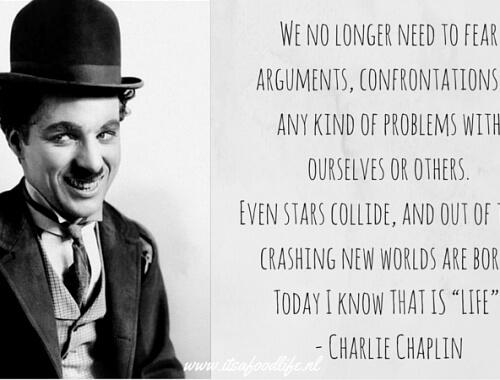 As I began to love myself - Charlie Chaplin | It's a Food Life