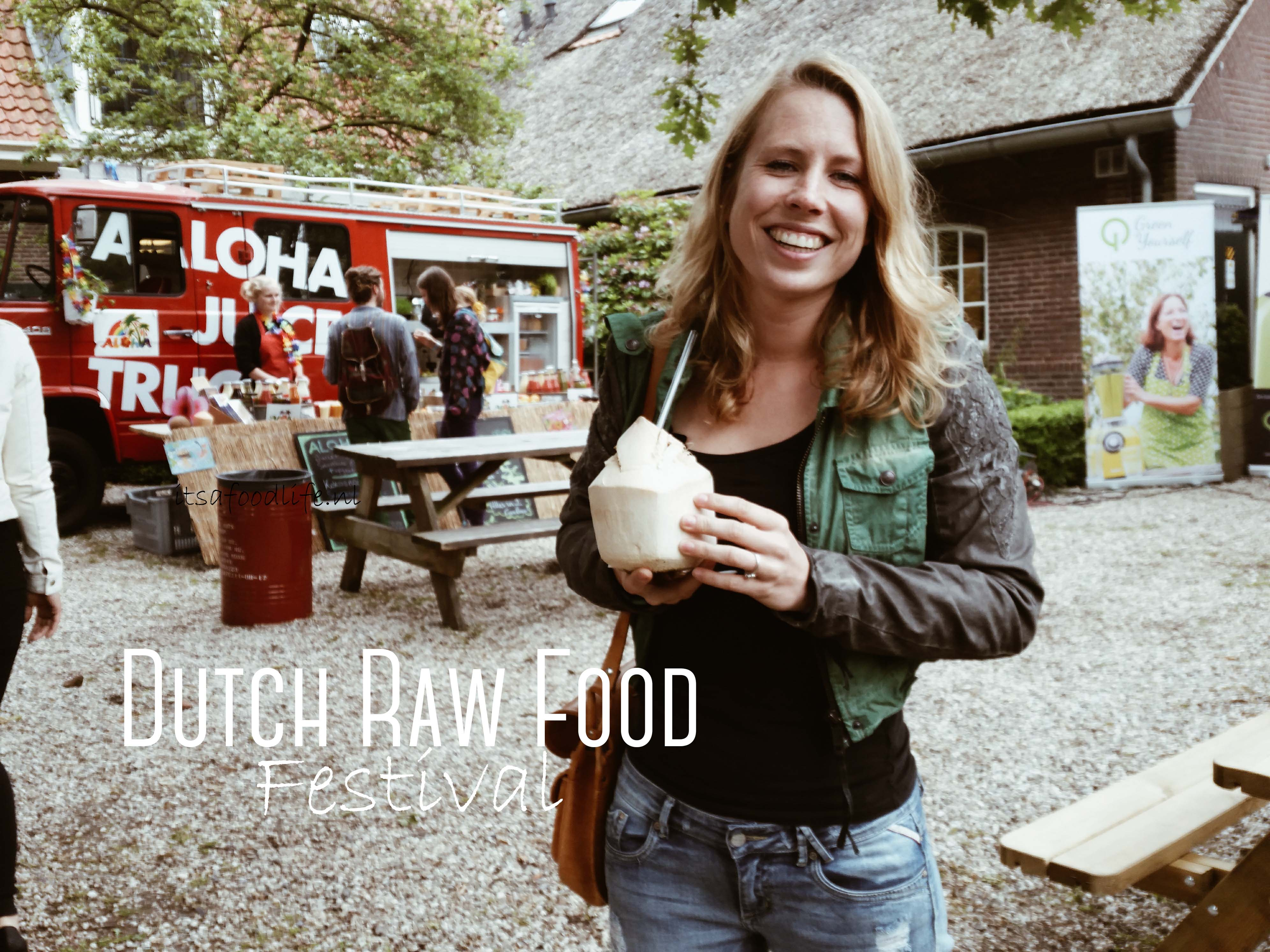 Dutch Raw food festival | It's a food life