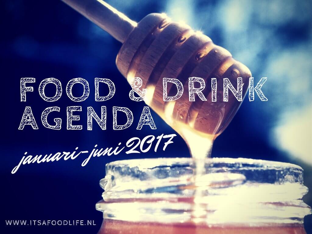 Nederlandse food & drink agenda 2017 | It's a Food Life.