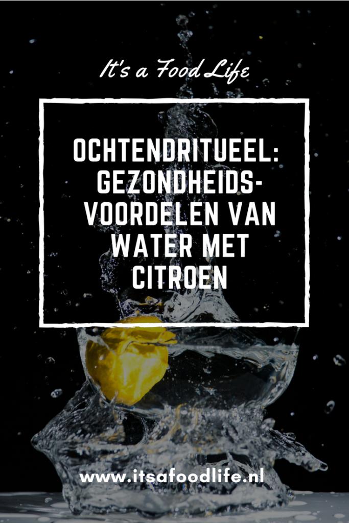 Gezondheidsvoordelen van water met citroen