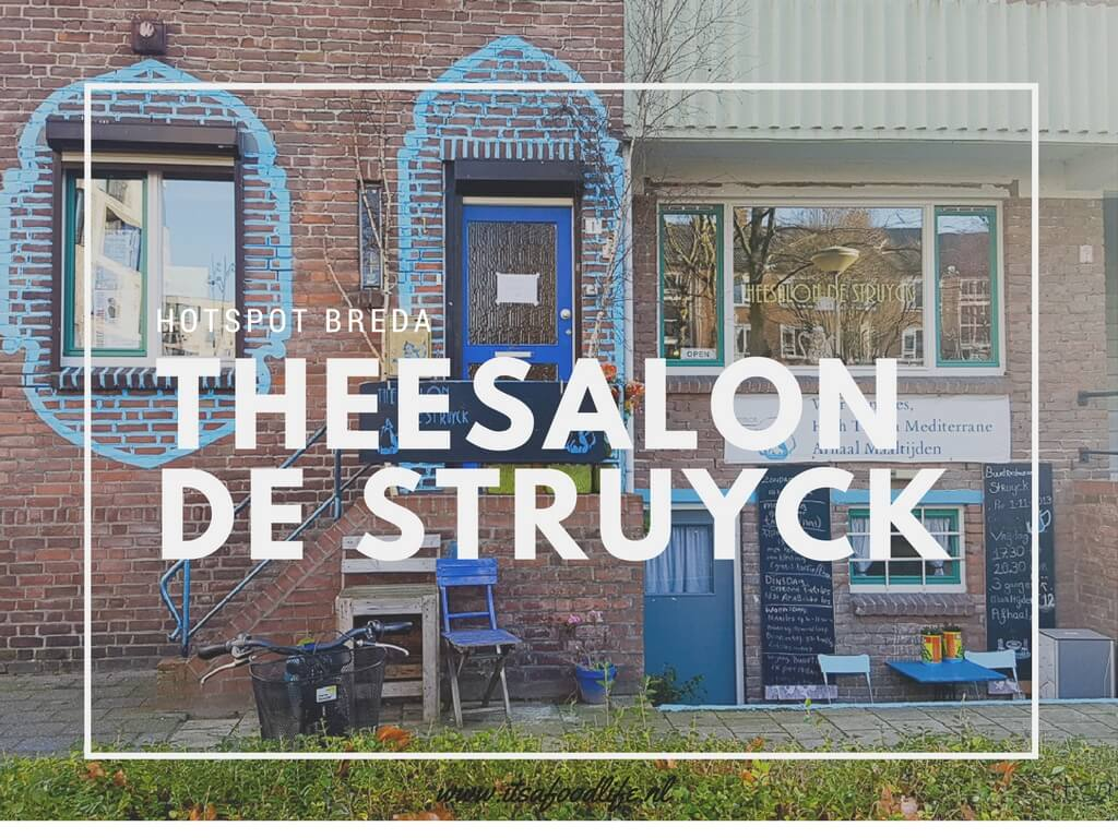 Hotspot Breda: Theesalon de Struyck | It's a Food Life
