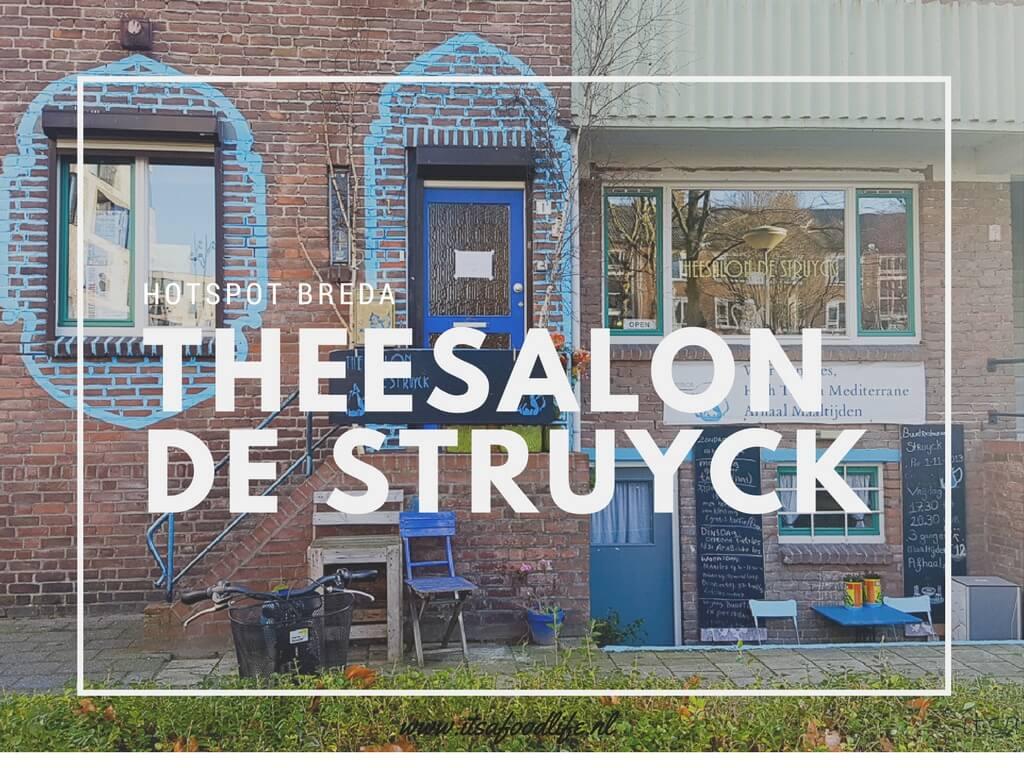 Hotspot Breda: Theesalon de Struyck | It's a Food Life