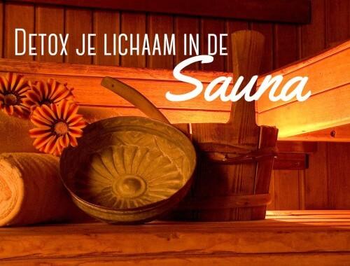 detox je lichaam in de sauna | It's a Food Life
