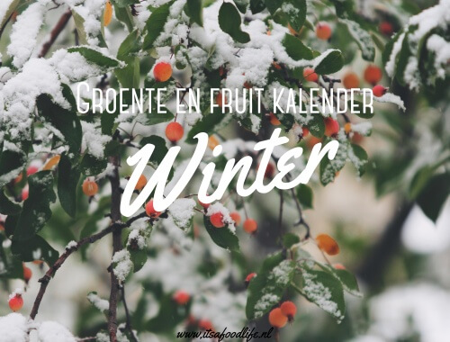 groente- en fruitkalender winter | It's a Food Life