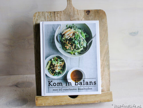kookboek review: Kom in balans,met 60 voedzame maaltijden | It's a Food Life