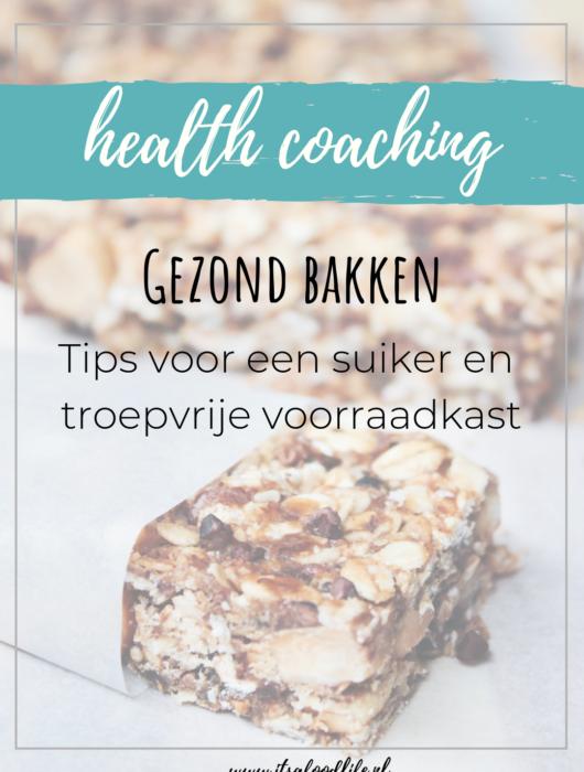 Gezond bakken: suiker en troepvrije voorraadkast | It's a food life
